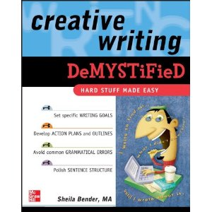 Creative Writing Demystified